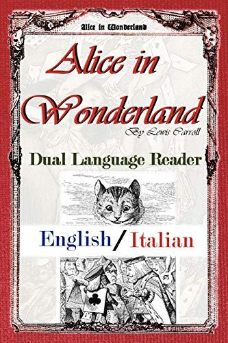 Alice in Wonderland: Dual Language Reader (English/Italian)