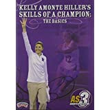 Championship Productions Kelly Amonte Hiller's Skills Of A Champion: The Basics DVD