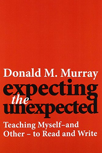 Expecting the Unexpected: Teaching Myself and Others to Read and Write