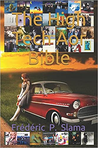The High Tech Aor Bible: Amazon co uk: Frédéric P  Slama