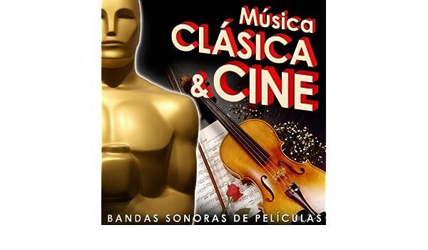 Música Clásica & Cine. Bandas Sonoras de Películas de Varios Artistas en Amazon Music - Amazon.es