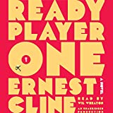 by Ernest Cline (Author), Wil Wheaton (Narrator), Random House Audio (Publisher) (14620)  Buy new: $31.50$26.95 12 used & newfrom$26.95