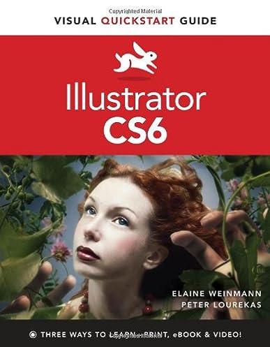 illustrator cs6 visual quickstart guide peter lourekas elaine rh amazon com
