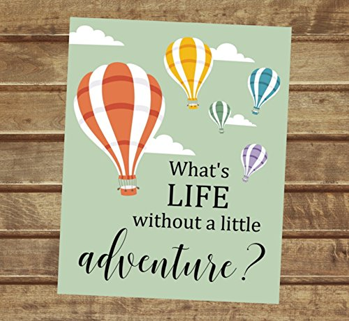 Amazoncom Whats Life Without A Little Adventure Inspirational