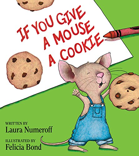 If You Give a Mouse a Cookie Book -