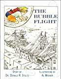 img - for The Bubble Flight book / textbook / text book