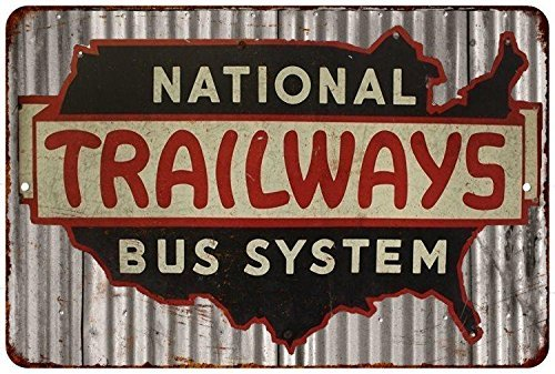 National Trailways Bus System Aluminum Sign 8x12 by Gloria Yerkes Trailways Bus