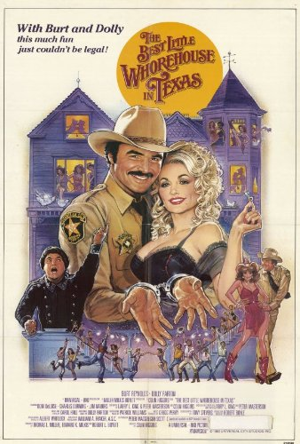 The Best Little Whorehouse in Texas Movie Poster (27 x 40 Inches - 69cm x 102cm) (1982) Style B -(Dolly Parton)(Burt Reynolds)(Dom DeLuise)(Charles Durning)(Jim Nabors)(Lois Nettleton)