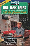 One Tank Trips: Off The Beaten Path with Bill Murphy (Fox 13 One Tank Trips Off the Beaten Path)