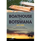 Boathouse to Botswana: Confessions of a restaurant and safari lodge manager