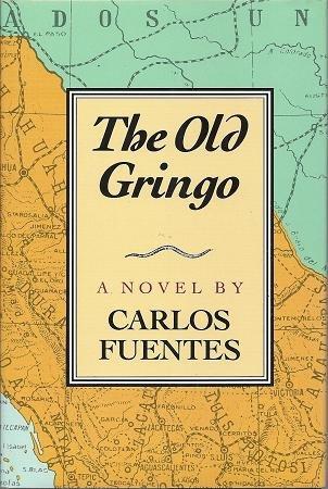 The Old Gringo: A Novel