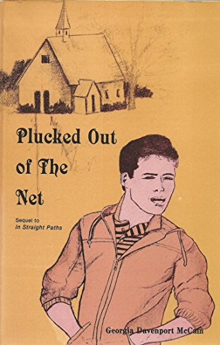 Out Net (Plucked Out of the Net)