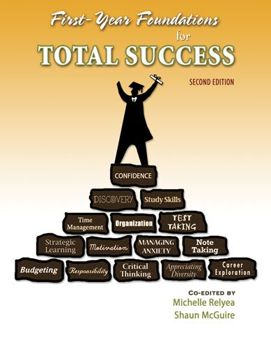 First Year Foundations for Total Success