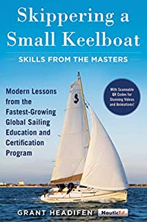 product image for Skippering a Small Keelboat: Skills from the Masters: Modern Lessons From the Fastest-Growing Global Sailing Education and Certification Program