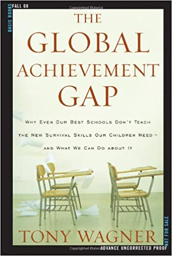 The Global Achievement Gap: Why Even Our Best Schools Don't Teach ...