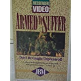 Armed to Suffer: Don't Be Caught Unprepared