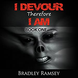 I Devour, Therefore I Am Audiobook