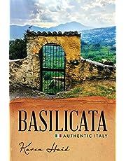 Basilicata: Authentic Italy