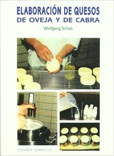 Ebook en inglés descarga gratuita Elaboracion de quesos de oveja y de cabra 8420008257 en español