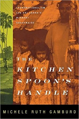 The Kitchen Spoon's Handle: Transnationalism and Sri Lanka's Migrant Housemaids by Michele Ruth Gamburd (2000-10-19)
