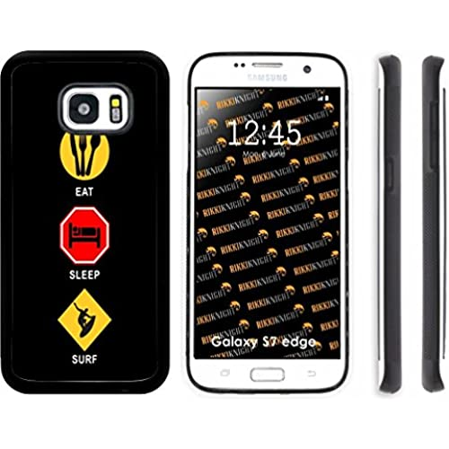 Rikki Knight Eat Sleep Surf Design Samsung Galaxy S7 Edge Case Cover (Black Rubber with front Bumper Protection) for Samsung Galaxy S7 Edge ONLY Sales