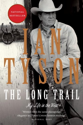 The Long Trail: My Life in the West
