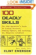 #7: 100 Deadly Skills: The SEAL Operative's Guide to Eluding Pursuers, Evading Capture, and Surviving Any Dangerous Situation