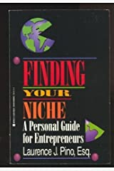 Finding your niche: a handbook for entrepeneurs Mass Market Paperback