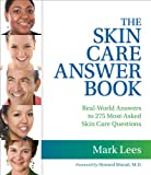 Kyпить The Skin Care Answer Book на Amazon.com