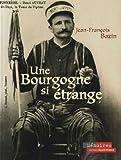 """Afficher """"Une Bourgogne si étrange"""""""