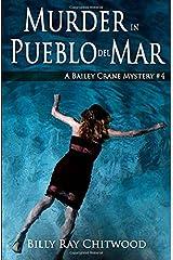 Murder in Pueblo del Mar: A Bailey Crane Mystery (Bailey Crane Mystery Series - Books 1-6) Paperback