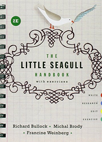 The Little Seagull Handbook with Exercises and A Field Guide to MLA Style 2016 Update (Second Edition)