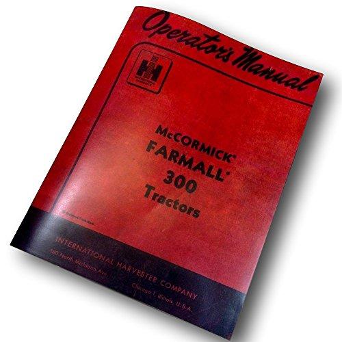 Farmall 300 Tractor Operators Owners Manual International Mccormick Ihc Ih (300 International Tractor)