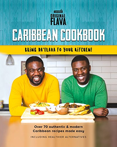 Search : Original Flava Caribbean Cookbook: Authentic & Modern recipes 2017
