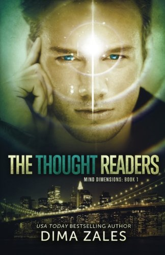 The Thought Readers (Mind Dimensions Book 1) (Volume 1)