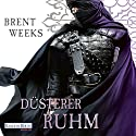 Düsterer Ruhm (Die Licht-Saga 5) Audiobook by Brent Weeks Narrated by Bodo Primus