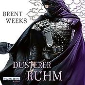 Düsterer Ruhm (Die Licht-Saga 5)   Brent Weeks
