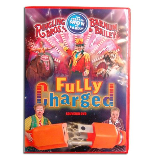 Ringling Brothers Barnum & Bailey Fully Charged ()