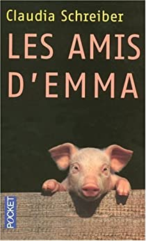 Les amis d'Emma par Schreiber