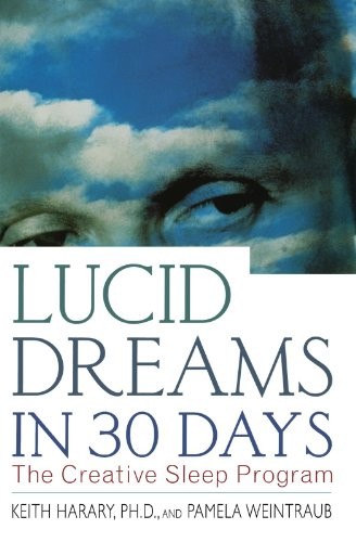 Image of Lucid Dreams in 30 Days: The Creative Sleep Program (In 30 Days Series)