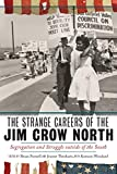 "Jeanne Theoharis, ""The Strange Careers of the Jim Crow North: Segregation and Struggle outside of the South"" (NYU Press, 2019)"