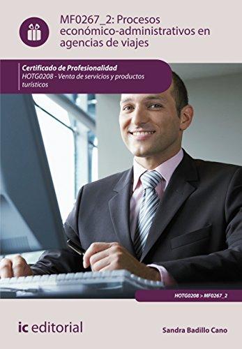 Procesos económico-administrativos en agencias de viajes. HOTG0208 (Spanish Edition) by [