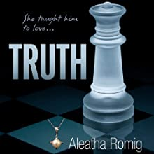 Truth: Consequences, Book 2 Audiobook by Aleatha Romig Narrated by Romy Nordlinger