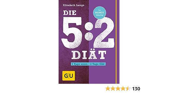 Die 5:2-Diät: 5 Tage essen - 2 Tage Diät: Amazon.es: Lange ...