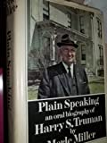 img - for Plain Speaking: An Oral Biography of H. S. Truman book / textbook / text book