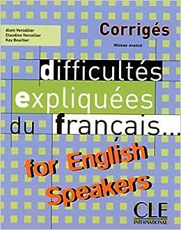 Difficultés expliquées du français...for English speakers - Corrigés