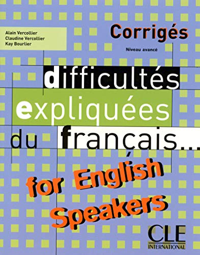 [Best] Difficultes Expliquees Du Francais for English Speakers Key / Difficulties Explained from French for [W.O.R.D]