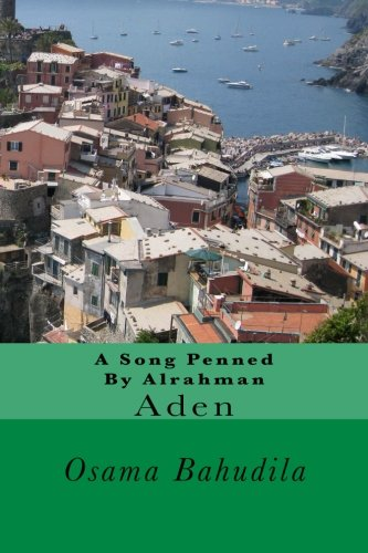 A Song Penned By Alrahman: Aden (Arabic Edition) ()