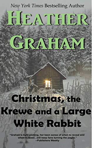 Christmas, The Krewe and a Large White Rabbit (Krewe of Hunters) (Rabbit For Christmas)