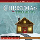 Christmas in Two Acts: Two Stories by O. Henry, Including 'The Gift of the Magi' (Radio Theatre)